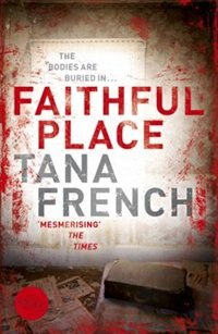 Book Faithful Place by Tana French