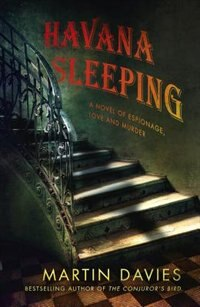Book Havana Sleeping by Martin Davies