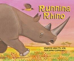 Book Running Rhino by Mwenye Hadithi