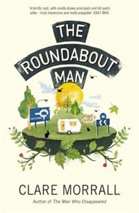Book The Roundabout Man by Clare Morrall