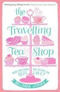 Book The Travelling Tea Shop by Belinda Jones