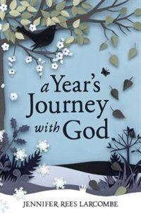 Book A Year's Journey With God by Jennifer Rees Larcombe
