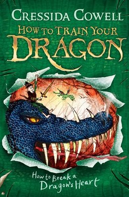 Book How To Break A Dragon's Heart by Cressida Cowell