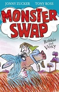 Book Monster Swap 1: Robbie and Voxy by Jonny Zucker