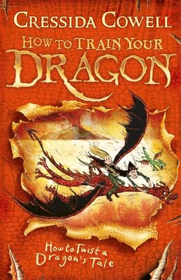 Book How To Twist A Dragon's Tale by Cressida Cowell