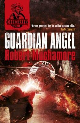 Book Cherub Vol 2, Book 2: Guardian Angel by Robert Muchamore