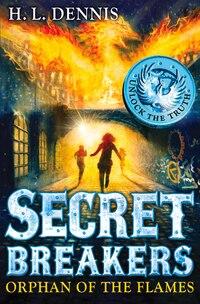 Secret Breakers 2: Orphan Of The Flames