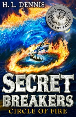 Book Secret Breakers 6: Circle Of Fire by H.L. Dennis
