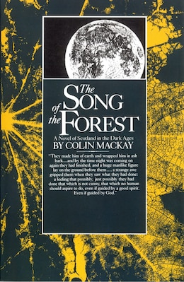 Book Song Of The Forest by Colin Mackay