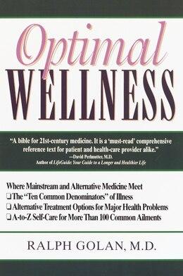 Book Optimal Wellness: Where Mainstream And Alternative Medicine Meet by Ralph Golan