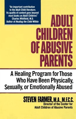 Book Adult Children Of Abusive Parents by Steven Farmer