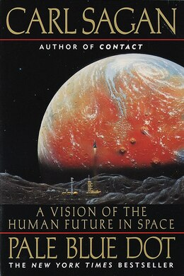 Book Pale Blue Dot: A Vision Of The Human Future In Space by Carl Sagan