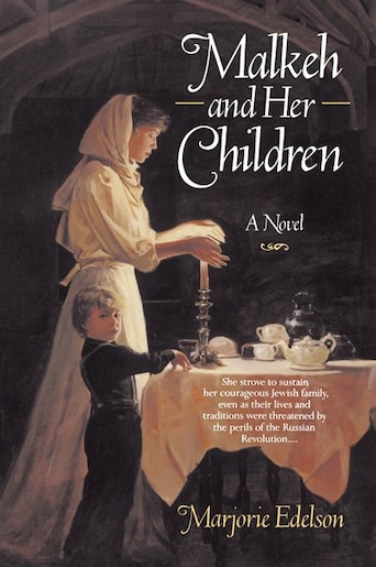 Malkeh And Her Children: A Novel by Marjorie Edelson