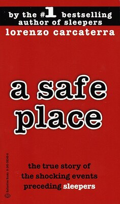 Book A Safe Place: The True Story Of A Father, A Son, A Murder by Lorenzo Carcaterra