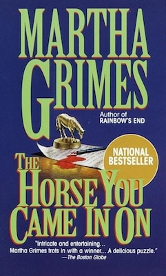 Book Horse You Came In On by Martha Grimes