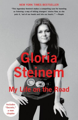 Book My Life On The Road by Gloria Steinem
