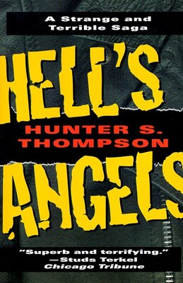 Book Hell's Angels: A Strange And Terrible Saga by Hunter S. Thompson