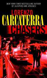Chasers: A Novel by Lorenzo Carcaterra