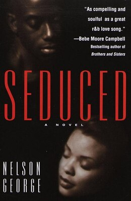 Book Seduced by Nelson George
