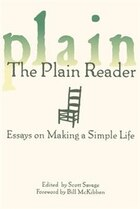 The Plain Reader: Essays On Making A Simple Life