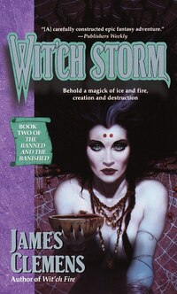 Wit'ch Storm: Book Two Of The Banned And The Banished
