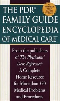 Book Pdr Family Encyclopedia Of Medical Care by Physicians' Desk Reference