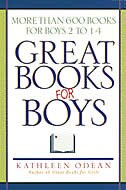 Great Books for Boys: More Than 600 Books For Boys 2 To 14