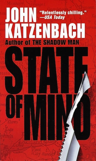 State Of Mind: A Novel Of Suspense by John Katzenbach