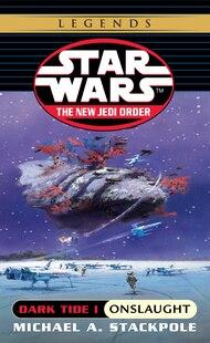 Onslaught: Star Wars (the New Jedi Order: Dark Tide, Book I)