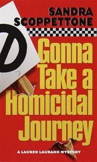 Book Gonna Take A Homicidal Journey by Sandra Scoppettone