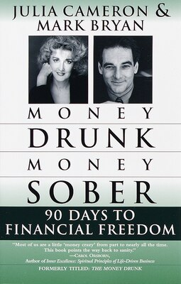 Book Money Drunk/money Sober: 90 Days To Financial Freedom by Mark Bryan
