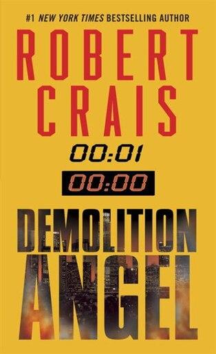 Demolition Angel: A Novel de Robert Crais