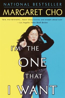 Book I'm The One That I Want by Margaret Cho