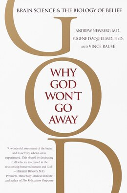 Book Why God Won't Go Away: Brain Science and the Biology of Belief by Andrew Newberg