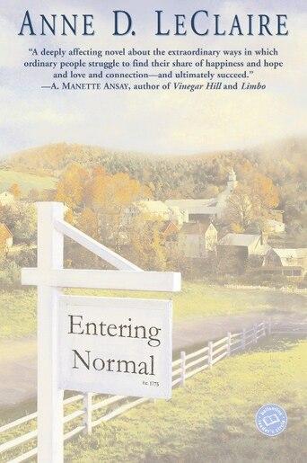 Entering Normal: A Novel by Anne D. Leclaire