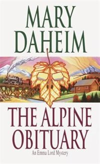 Book The Alpine Obituary: An Emma Lord Mystery by Mary Daheim