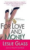 Book For Love and Money: A Novel of Stocks and Robbers by Leslie Glass