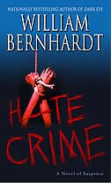 Hate Crime: A Novel of Suspense by William Bernhardt