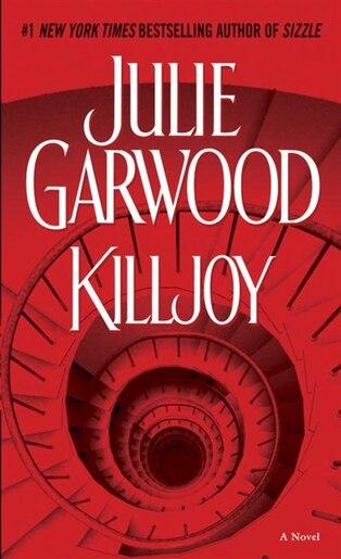 Killjoy: A Novel by Julie Garwood