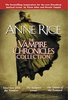 The Vampire Chronicles Collection: Interview With The Vampire, The Vampire Lestat, The Queen Of The…