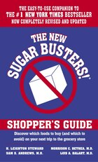 The New Sugar Busters! Shopper's Guide: Discover Which Foods To Buy (and Which To Avoid) On Your…