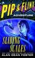 Sliding Scales: A Pip & Flinx Adventure by Alan Dean Foster