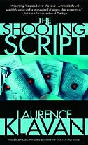 The Shooting Script: A Novel Of Suspense by Laurence Klavan