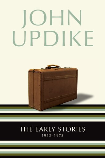 The Early Stories: 1953-1975 by John Updike