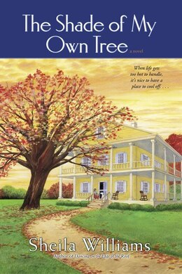 Book The Shade Of My Own Tree by Sheila Williams