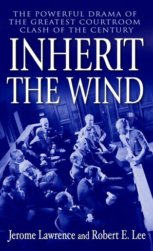 an overview of the theme of inherit the wind by jerome lawrence and robert lee Inherit the wind is an american play by jerome lawrence and robert e lee summary edit the play takes place.