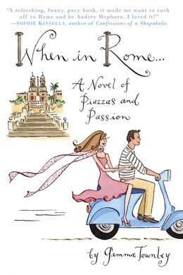Book When in Rome... by Gemma Townley