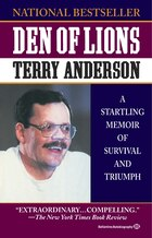 Den of Lions: A Startling Memoir of Survival and Triumph