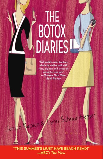 The Botox Diaries: A Novel by Janice Kaplan