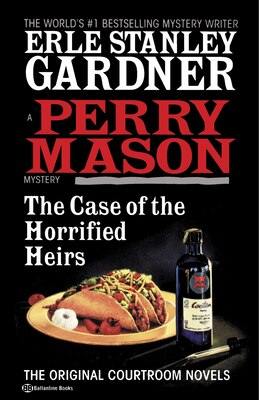 Book The Case Of The Horrified Heirs by Erle Stanley Gardner